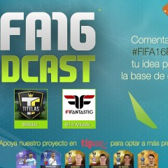 FIFA 16 Podcast. Episodio #08