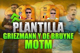 Plantilla con De Bruyne y Griezmann  MOTM