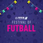 Comienza el Festival of Futball en FUT 18