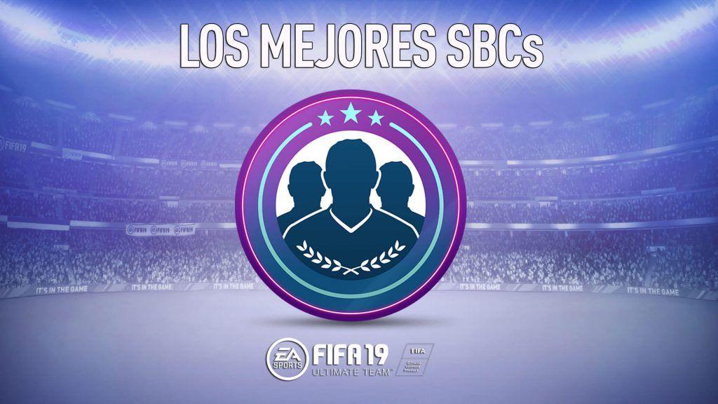 Los mejores SBC de FIFA 19 Ultimate Team, Squad Builder Challenges más rentables de FIFA 19 Ultimate Team