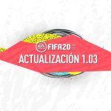Contenido de la Actualización 1.03 de FIFA 20